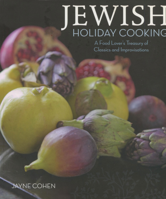 Tbt cookbook review jewish holiday cooking by jayne cohen cooking its fall and for many families the jewish holidays mingle their scents with the falling leaves jayne cohen is an expert in jewish food and gave us the forumfinder Gallery