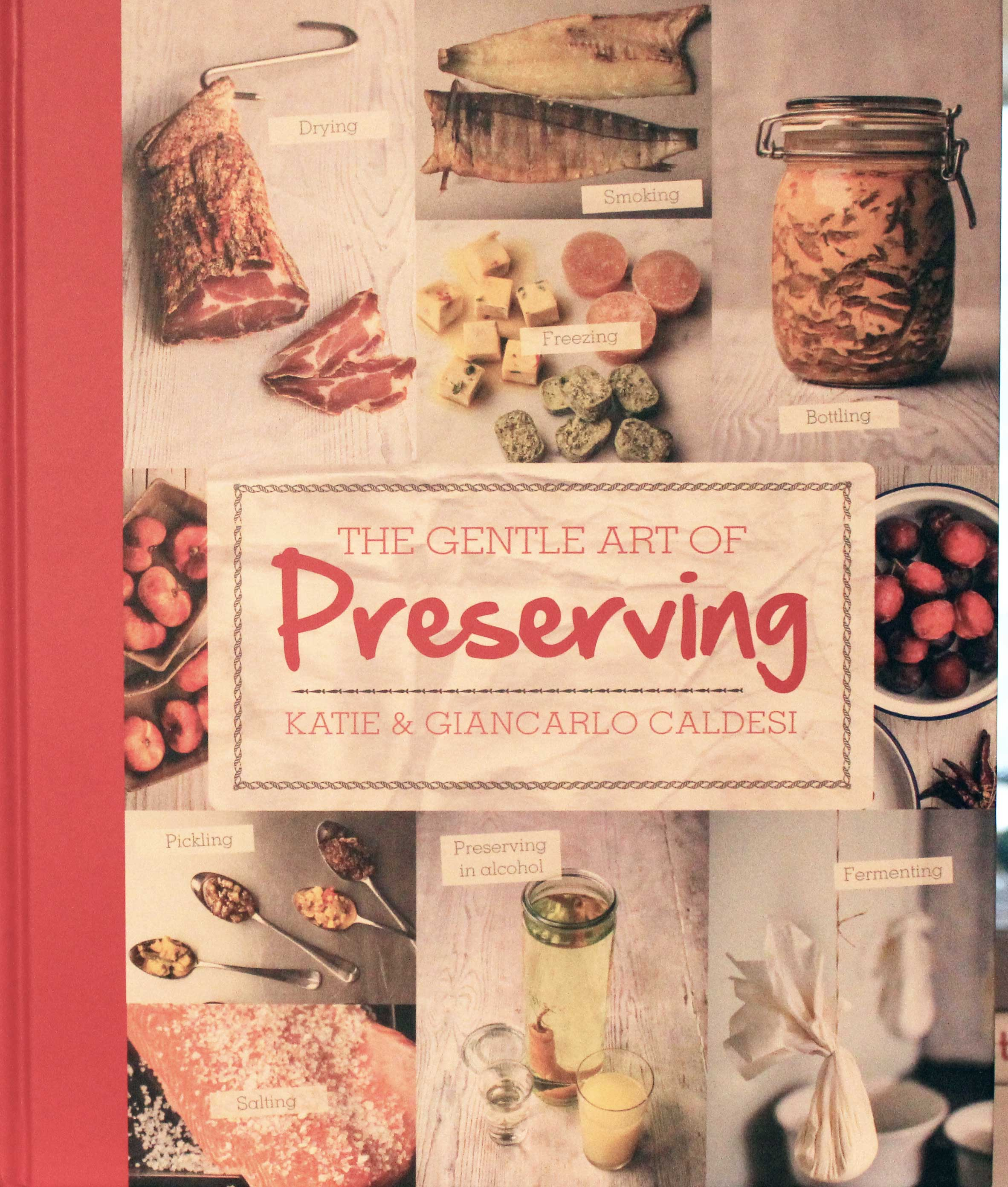 TBT Cookbook Review: The Gentle Art of Preserving