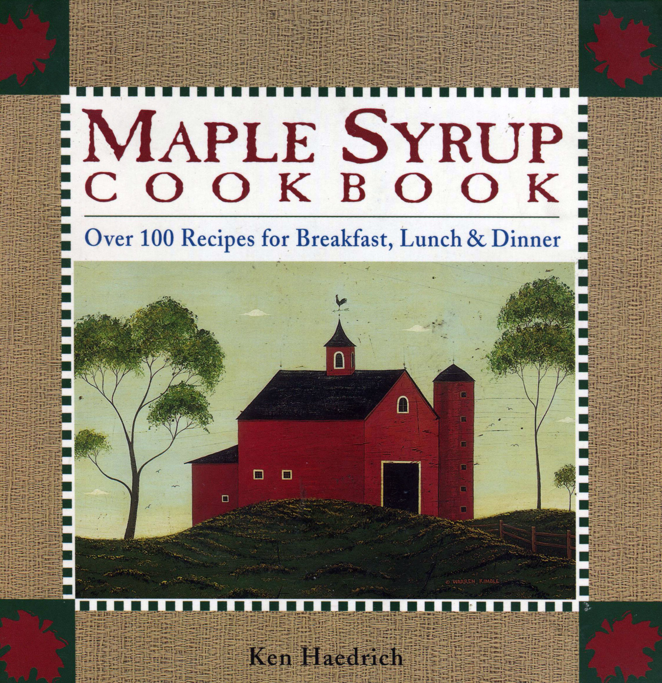 TBT Cookbook Review: Maple Syrup Cookbook by Ken Haedrich