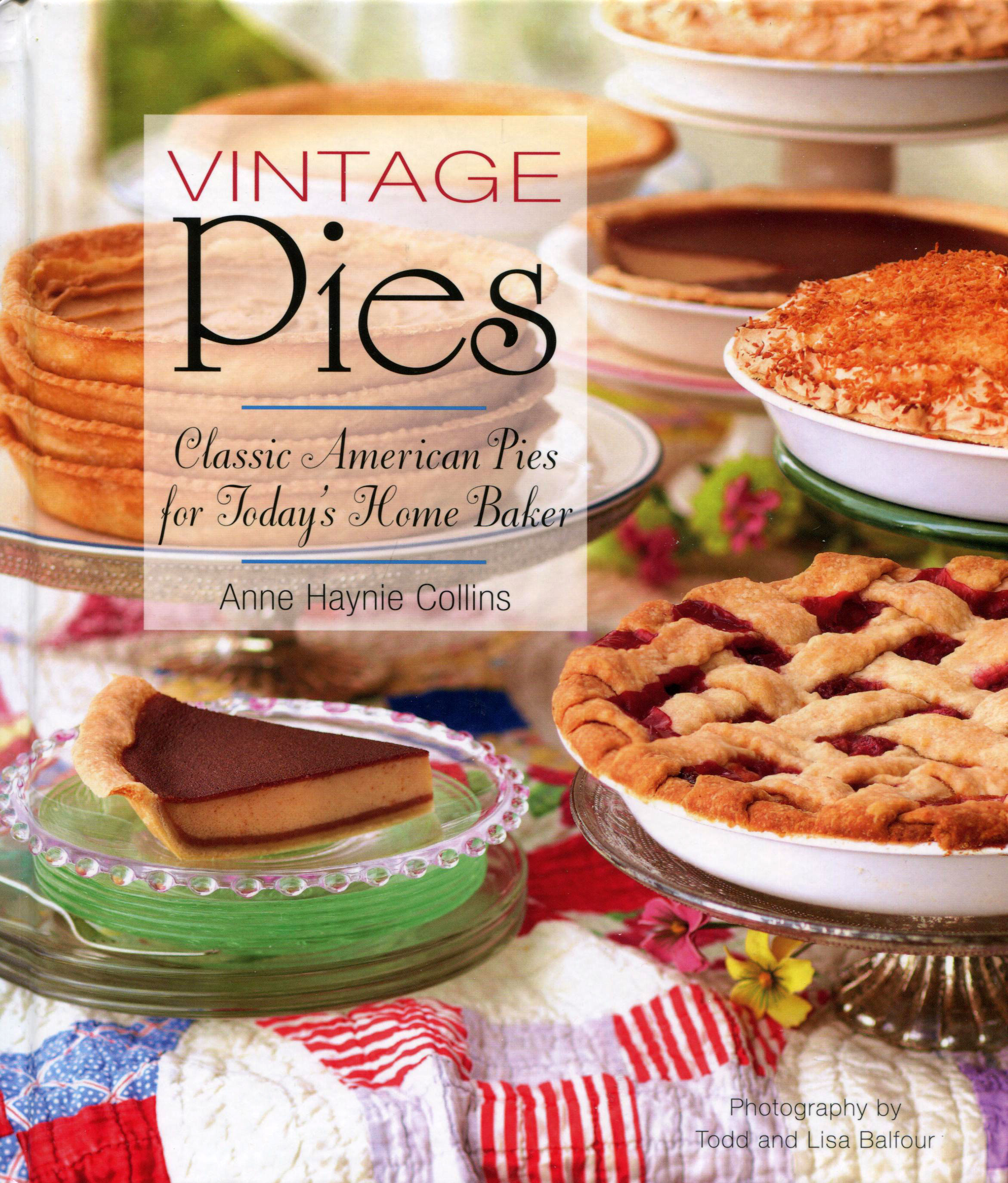 TBT Cookbook Review: Vintage Pies by Anne Haynie Collins