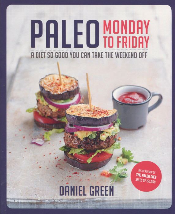 Cookbook With Green Cover : Cookbook review paleo monday to friday by daniel green