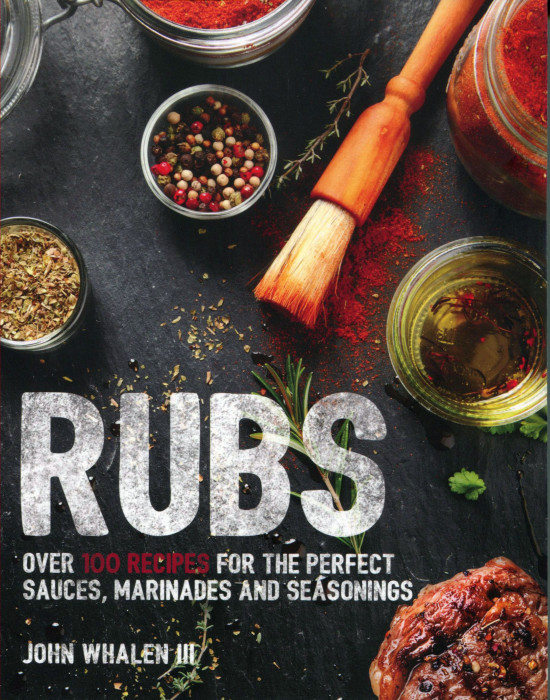 Food Book Cover Queensland : Cookbook review rubs by john whalen cooking the book