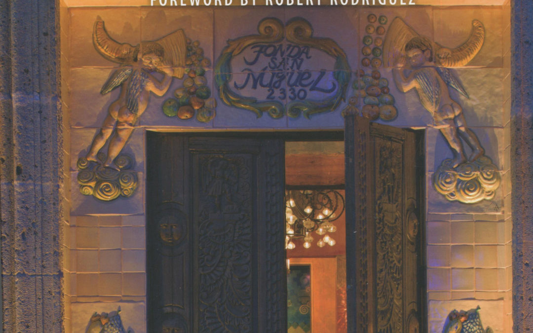 Cookbook Review: Fonda San Miguel, Forty Years of Food and Art