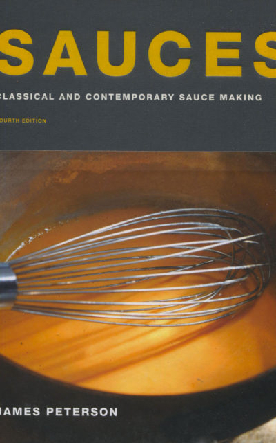 Cookbook Review: Sauces, Fourth Edition, by James Peterson
