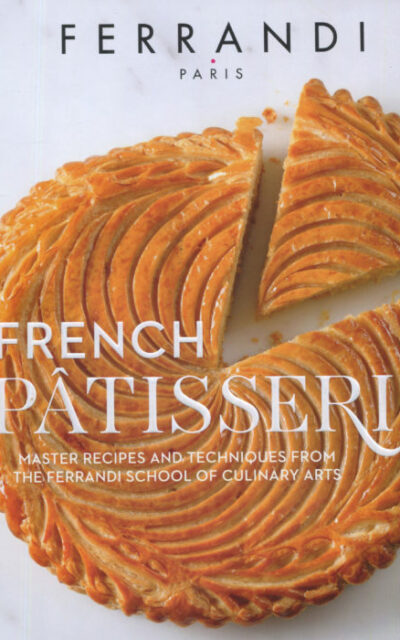 Cookbook Review: French Patisserie from Ferrandi