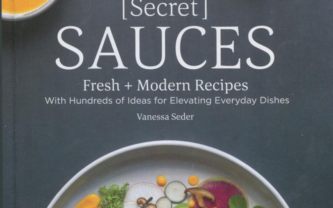 Cookbook Review: [Secret] Sauces by Venessa Seder