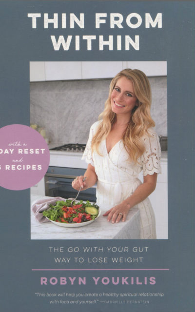 Cookbook Review: Thin from Within by Robyn Youkilis
