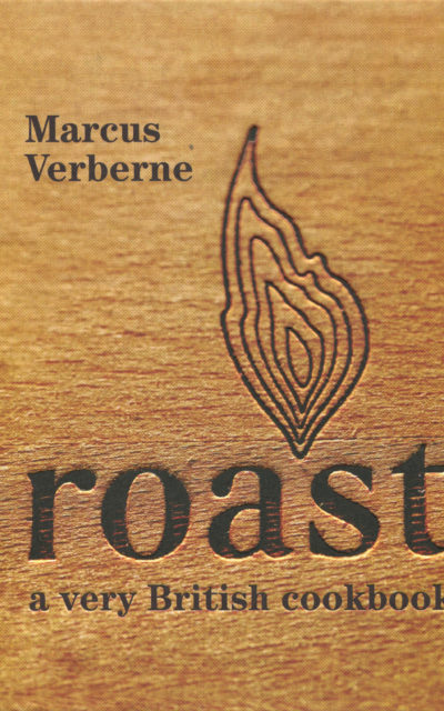 Cookbook Review: Roast by Marcus Verberne