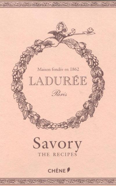 TBT Cookbook Review: Ladurée Savory: The Recipes