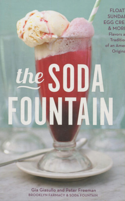 Cookbook Review: The Soda Fountain