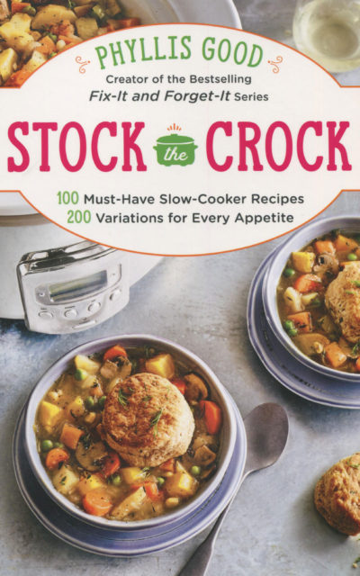 Cookbook Review: Stock the Crock by Phyliss Good