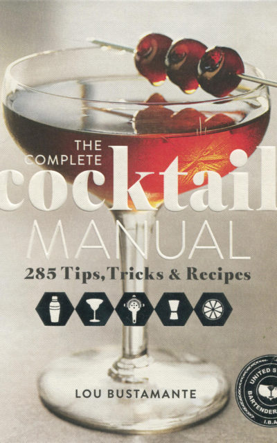 Cookbook Review: The Complete Cocktail Manual