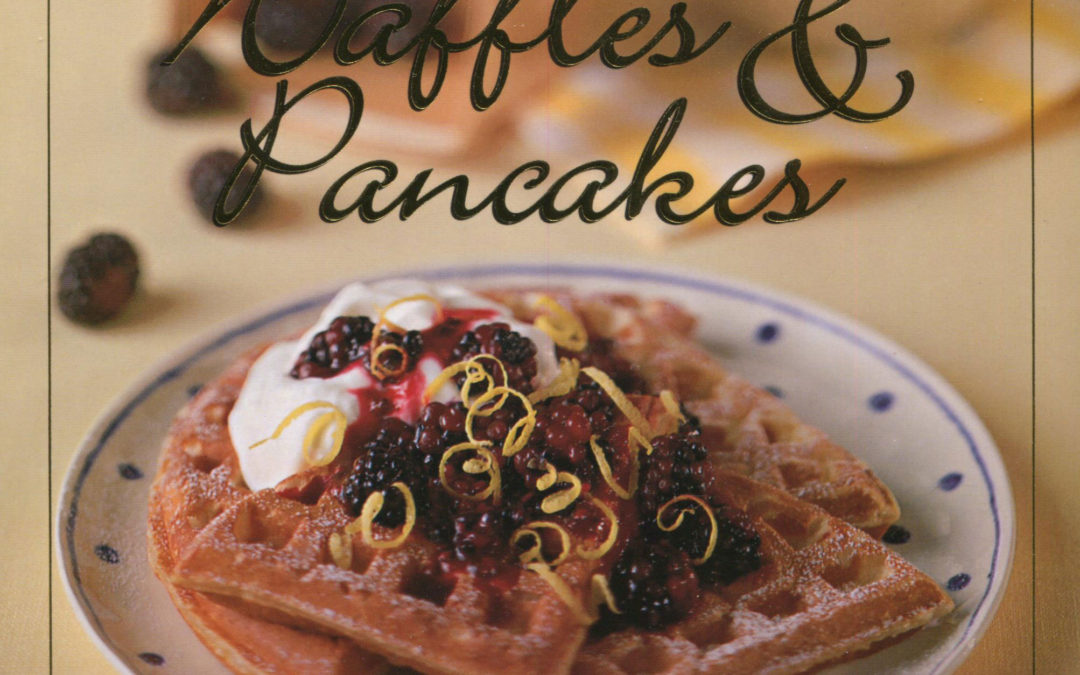 TBT Cookbook Review: The Best of Waffles and Pancakes by Jane Stacey