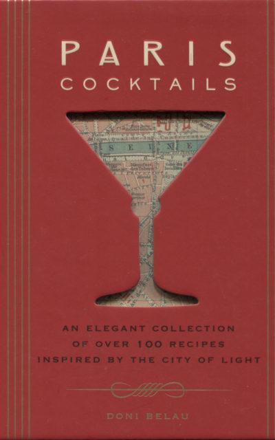 Cookbook Review: Paris Cocktails by Doni Belau