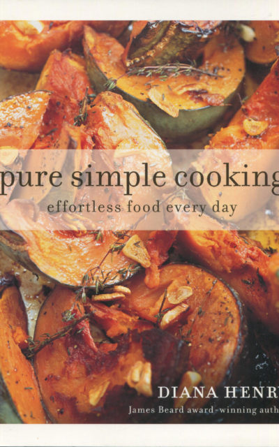 TBT Cookbook Review: pure simple cooking by Diana Henry