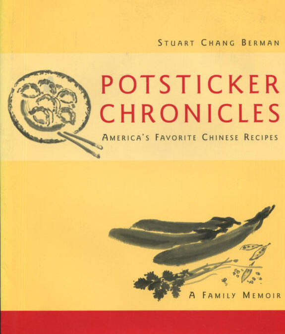 TBT Cookbook Review: Potsticker Chronicles by Stuart Chang Berman