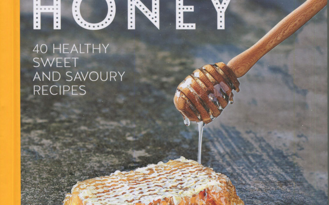 Cookbook Review: The Goodness of Honey Edited by Hannah Coughlin