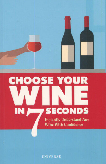 Cookbook Review: Choose Your Wine in 7 Seconds