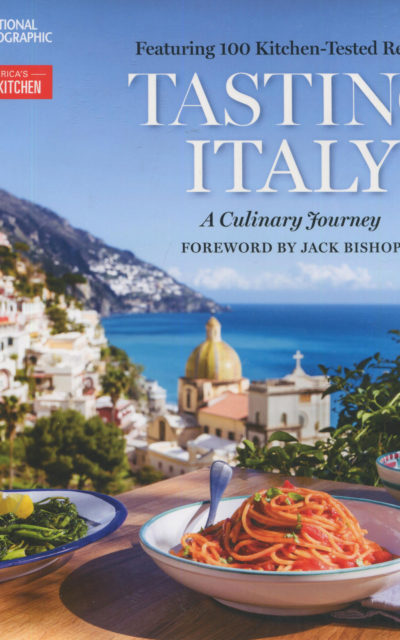 Cookbook Review: Tasting Italy from National Geographic and America's Test Kitchen