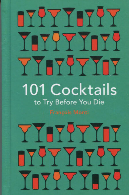 Cookbook Review: 101 Cocktails to Try Before You Die