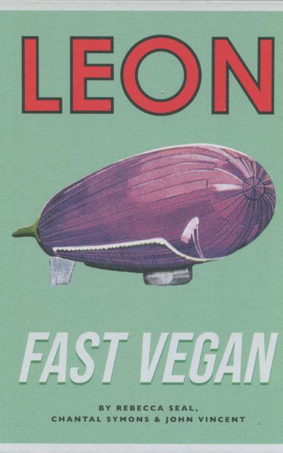 Cookbook Review: Leon Fast Vegan