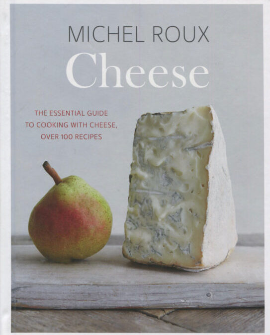 Cookbook Review: Michel Roux Cheese