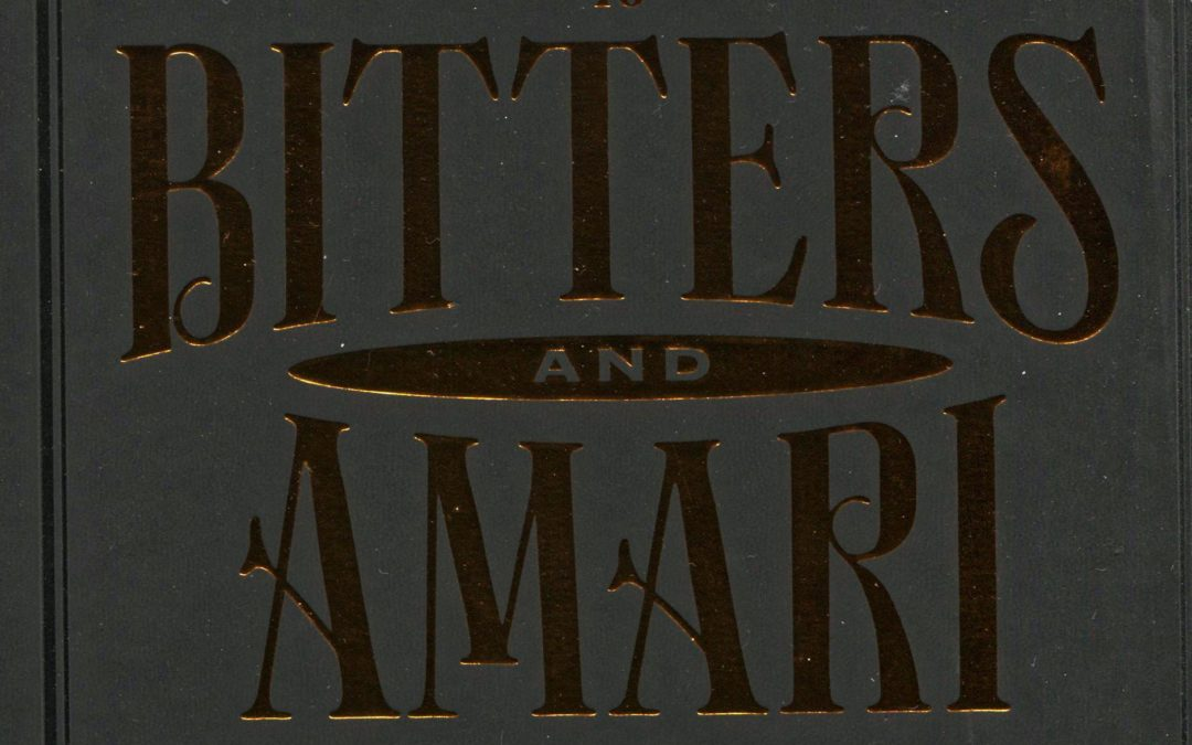 Cookbook Review: Field Guide to Bitters and Amari by Mark Bitterman