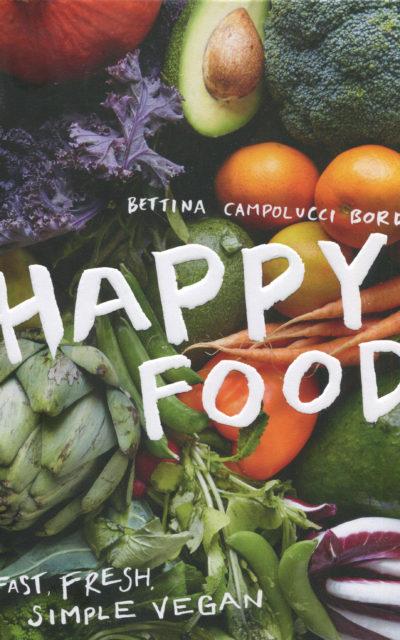 Cookbook Review: Happy Food by Bettina Campolucci Bordi