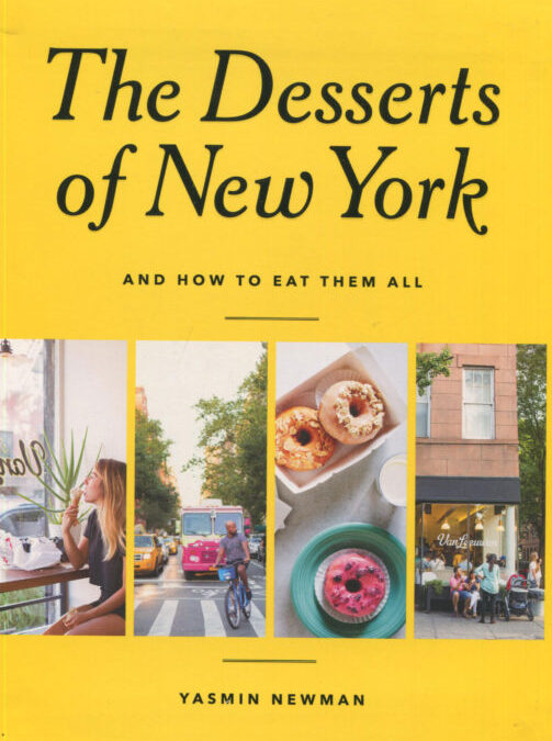Cookbook Review: The Desserts of New York [and how to eat them all]