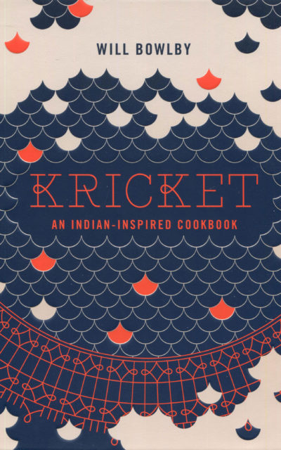 Cookbook Review: Kricket by Will Bowlby