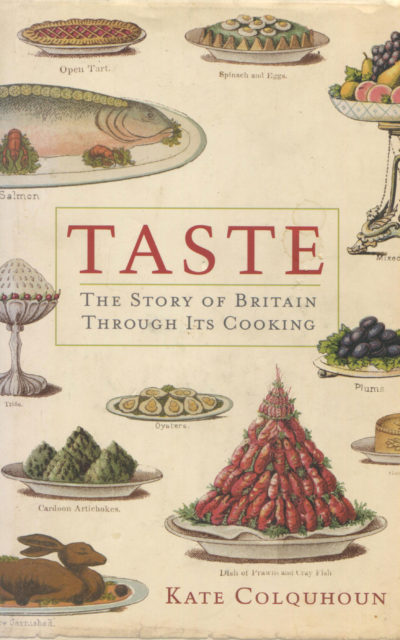 TBT Cookbook Review: Taste, The Story of Britain Through Its Cooking