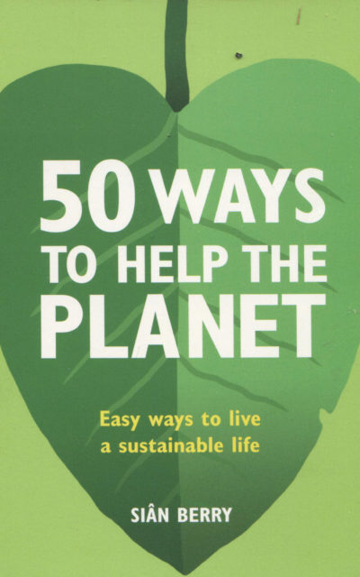 Cookbook Review [at least partially]: 50 Ways to Help the Planet