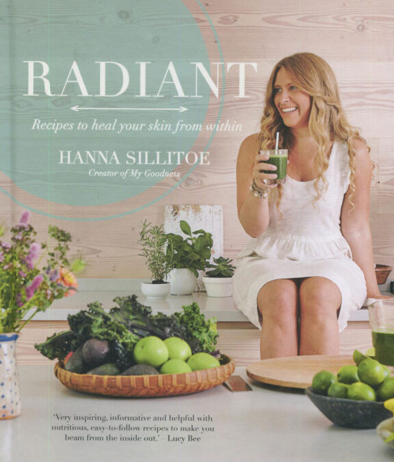 Cookbook Review: Radiant by Hanna Sillitoe