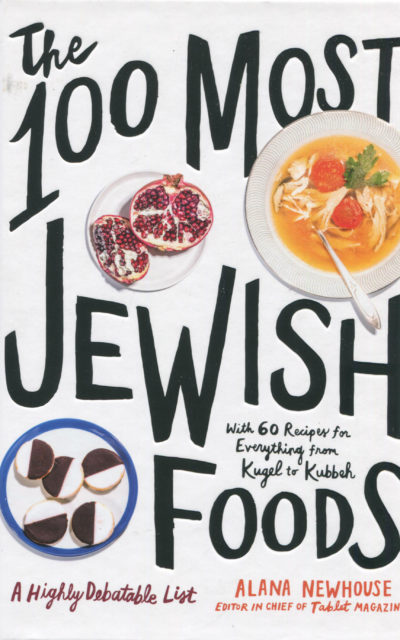 Cookbook Review: The 100 Most Jewish Foods