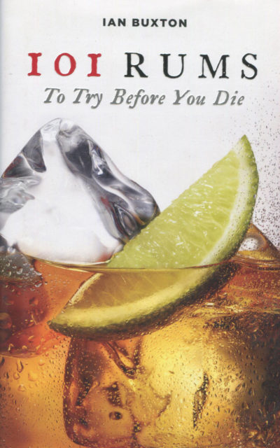 Cookbook Review: 101 Rums To Try Before You Die