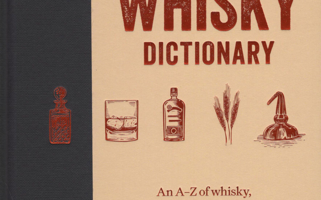 Cookbook Review: The Whisky Dictionary