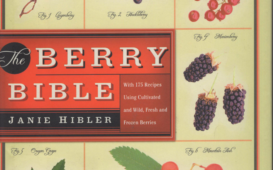 TBT Cookbook Review: The Berry Bible by Janie Hibler