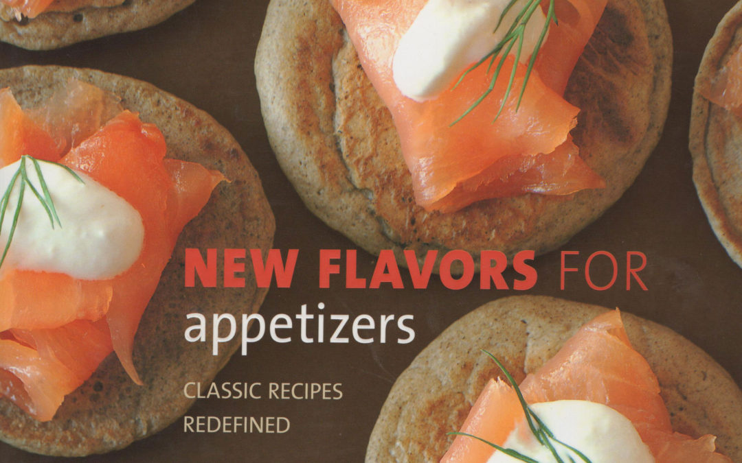 TBT Cookbook Review: New Flavors for Appetizers