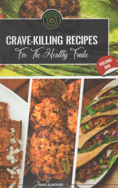 Cookbook Review: Dieting Deliciously with Crave-Killing Recipes by Marie Blanchard