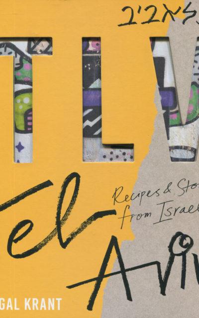 Cookbook Review: Tel Aviv by Jigal Krant
